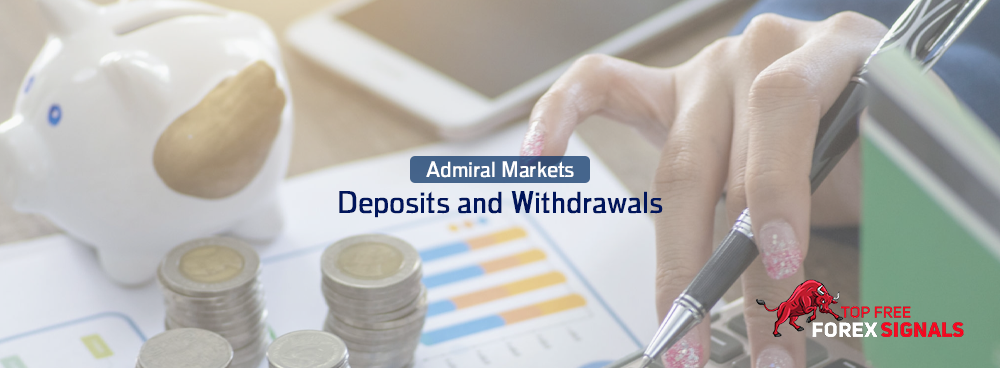 Admiral Markets Deposit and Withdrawal